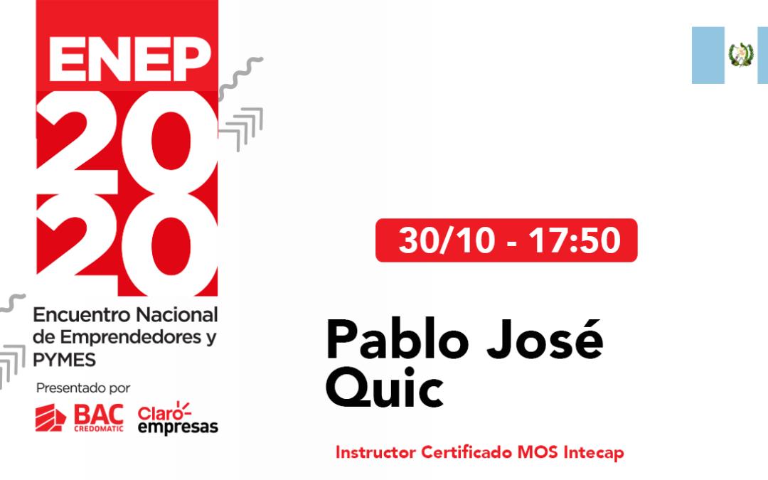 Pablo José Quic – Certificaciones Microsoft de Office.  #ENEP